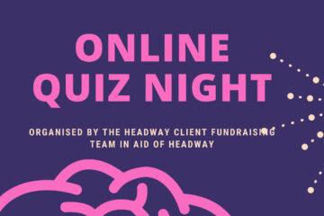 Online quiz night in aid of Headway