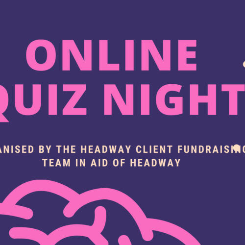 Online quiz night in aid of Headway