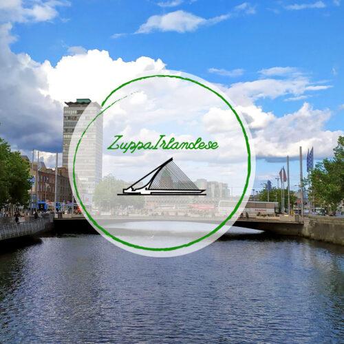 Zuppa Irlandese – An Irish laughter will save the world
